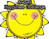 August Happiness Challenge Begins.... Day 1